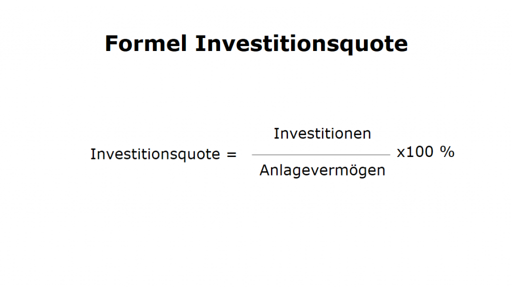 Formel: Investitionsquote